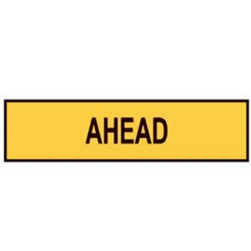 Ahead Sign Multi Message