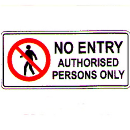No Entry Authorised Pers Sign
