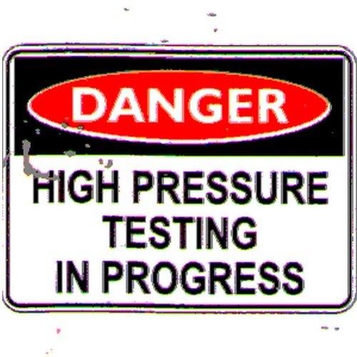 Danger High Pressure Test Sign