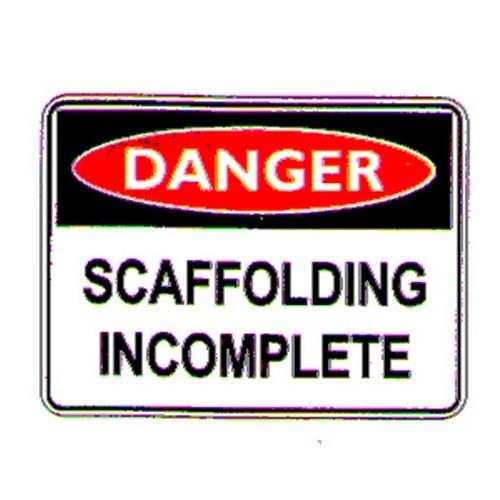 Danger Scaffold Incomplete Sign