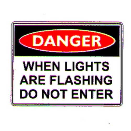 Danger When LightsNot Enter Sign