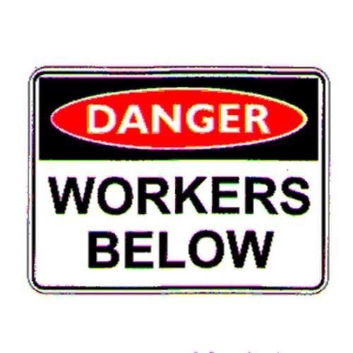 Danger Workers Below Sign