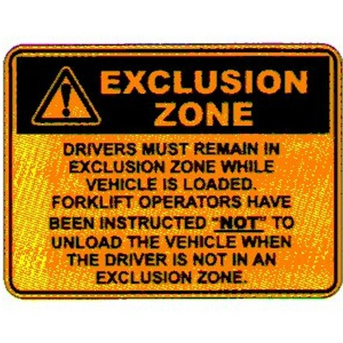 Warn Exclusion Zone Sign