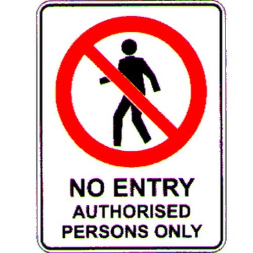 No Entry Auth Persons Sign