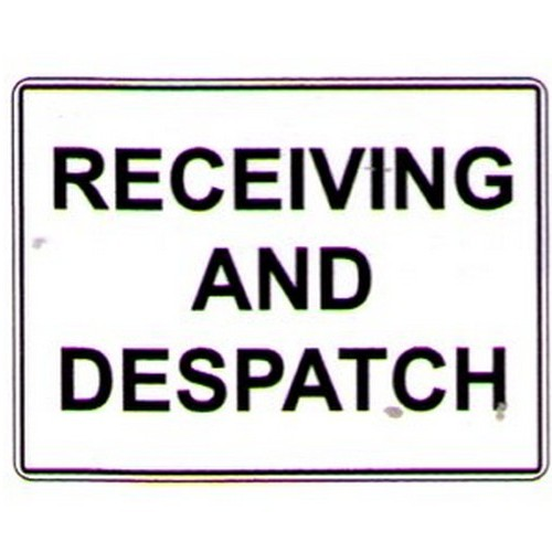 Receiving And Despatch Sign