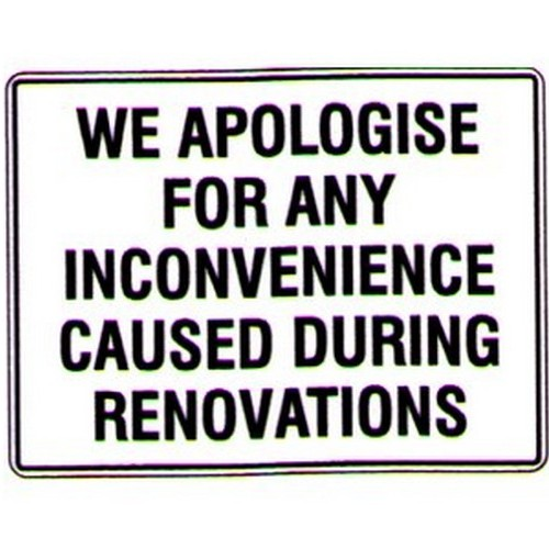 We Apologise For Any Inconvenience Sign