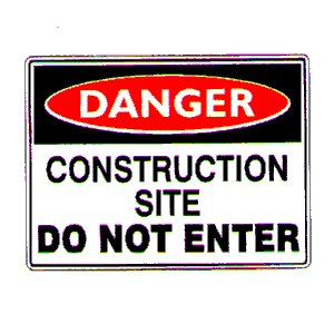 Construction Danger Signs