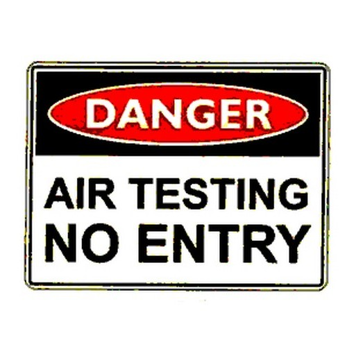 Danger Air Testing No Entry Sign