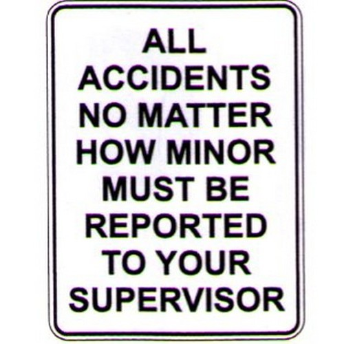 All Accidents No Matter Sign