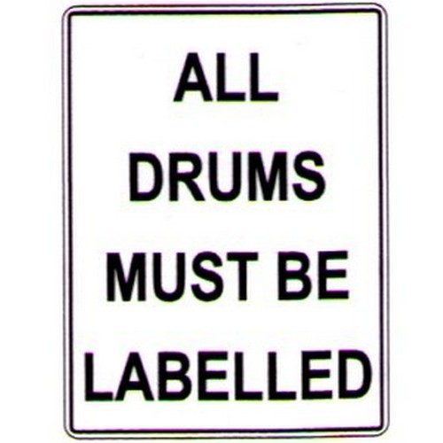 All Drums Must Be Labeled Sign