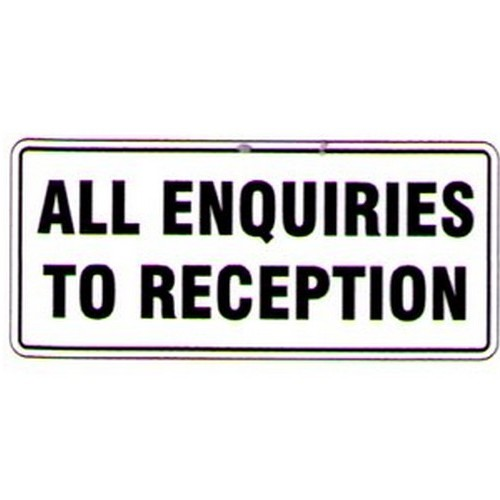 All-Enquiries-To-Reception-Sign