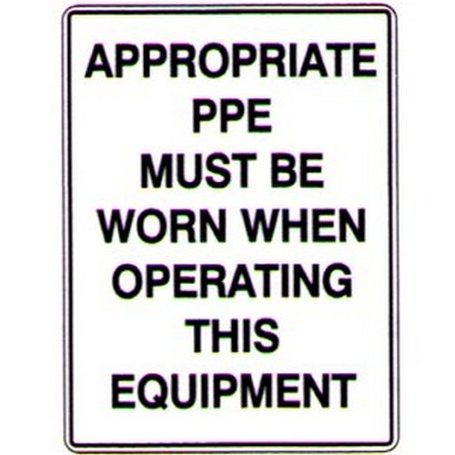 Appropriate Ppe  Sign