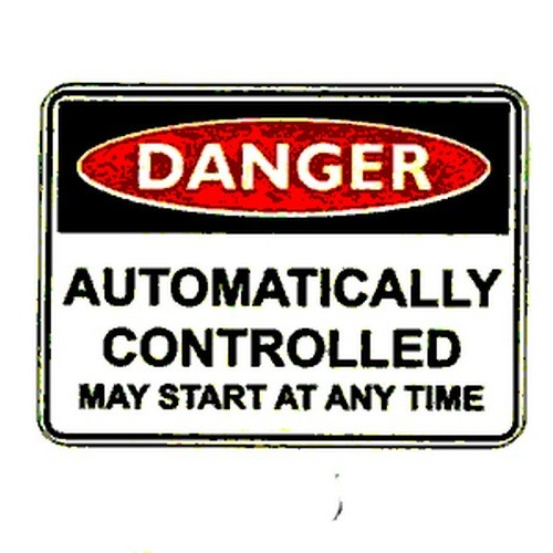 Danger Automatically Cont Sign