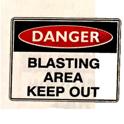 Danger Blasting Area Keep Out Sign