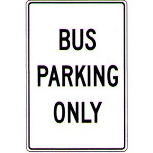 Bus Parking Only Sign