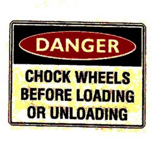 Danger-Chock-WheelsUnloading-Sign