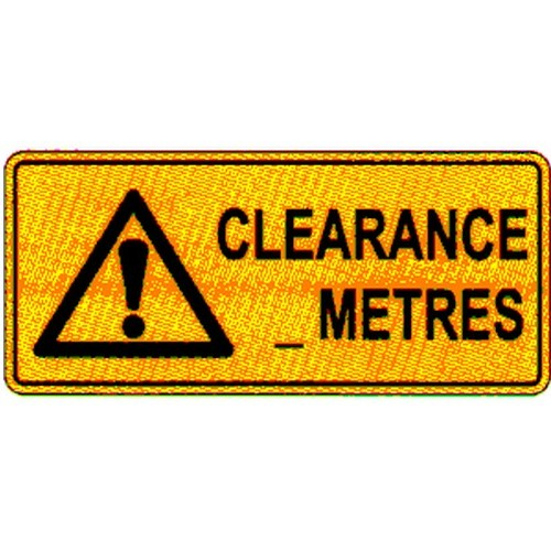 Clearance METRES Sign