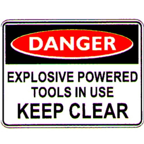 Danger Expl Powered Tools Sign