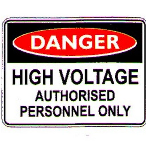 Danger High Voltage Auth Sign