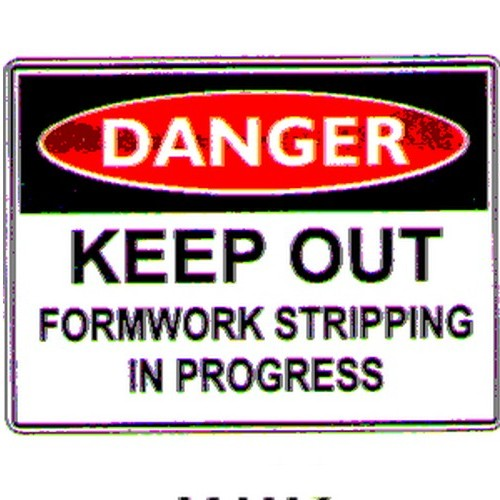 Danger Keep Out Formwork Sign