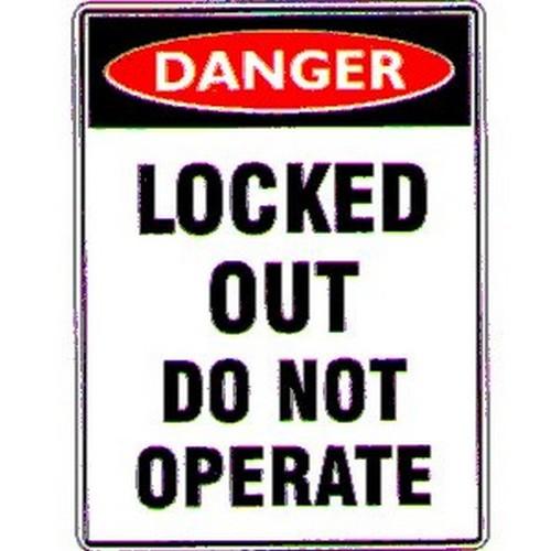 Danger Locked Out..Oper. Sign
