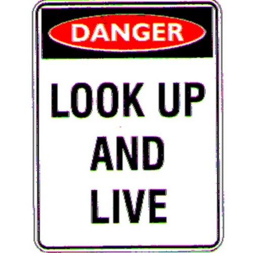 Danger Look Up And Live Labels
