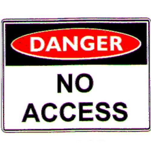 Danger No Access Sign