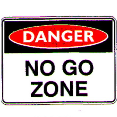 Danger No Go Zone Sign