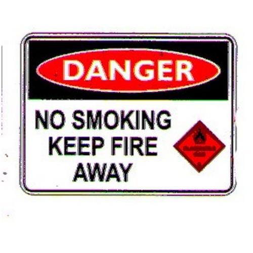 Danger No Smoking Keep Fire Sign