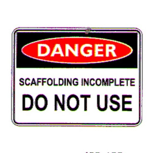 Danger Scaffold Incomp Do Sign