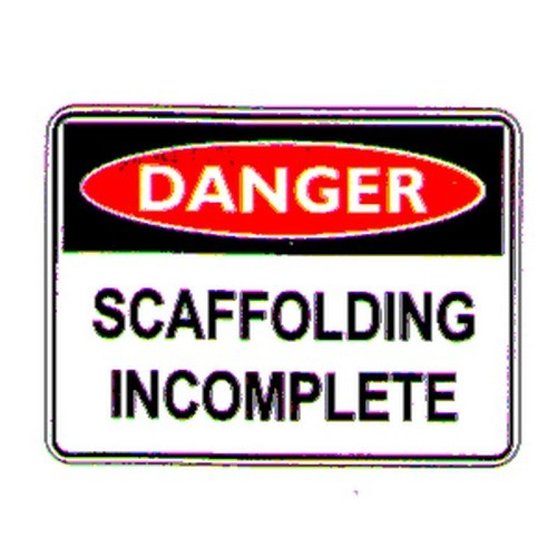 Danger Scaffold Incomp Sign