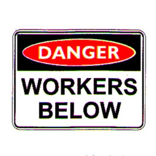 Danger Workers Below Sign