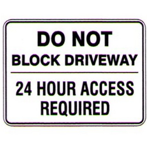 Do Not Block Driveway 24 Sign