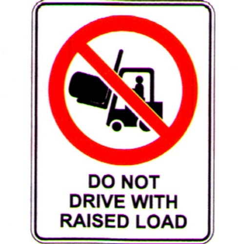 Do Not Drive With Raised Sign