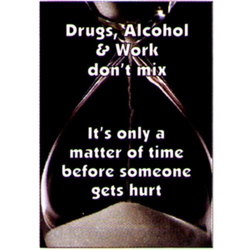 Drugs Alcohol Work Poster