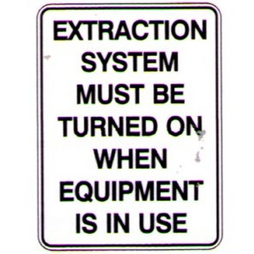 Extraction System Must Be Sign