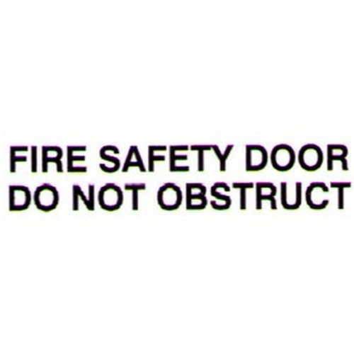 FIRE SAFETY DOOR DO NOT Door Label