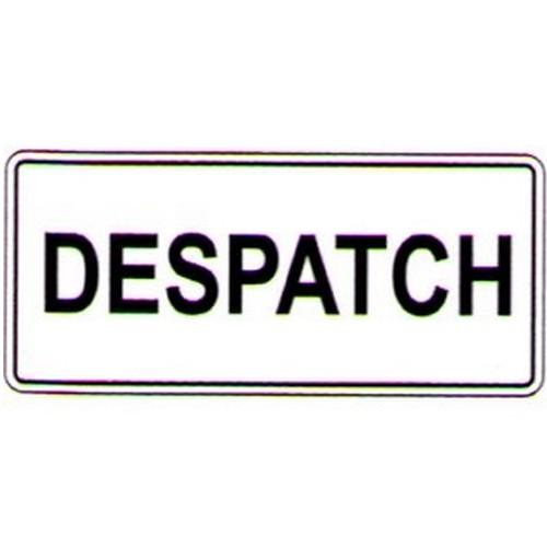 Despatch-Sign