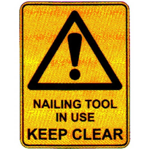 Warn-Nailing-Tool-In-Use-Sign