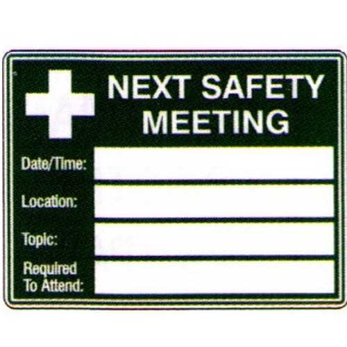 Next Safety Meeting Fill In Sign