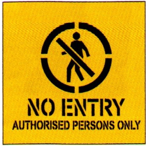 No Entry Auth Pers Only Stencil