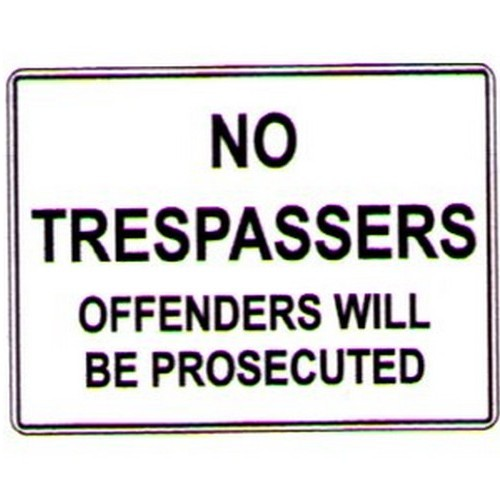 No Trespassers Offenders Sign