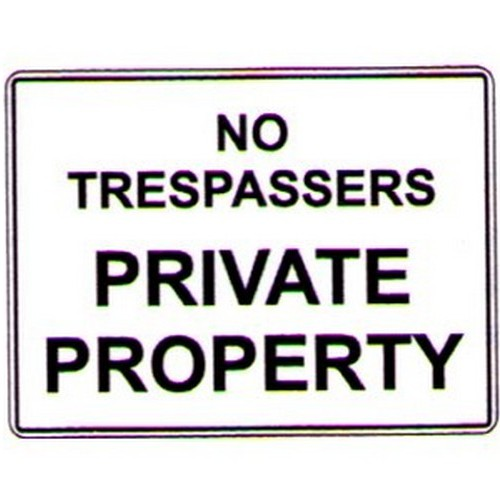 No Trespassers Private Prop Sign