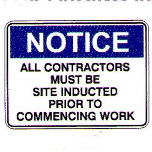 Notice All Contractors Work Sign
