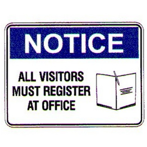 Notice All Visitors Must Sign