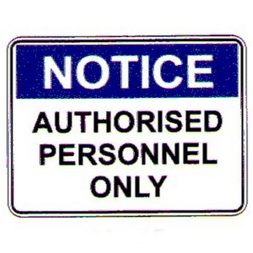 Notice Auth Personnel Only Sign