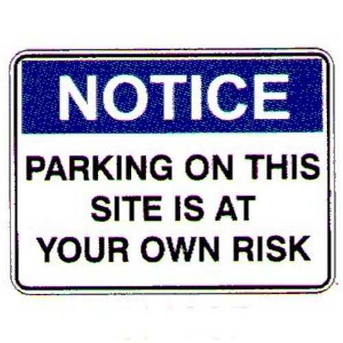 Notice Parking On This Risk Sign