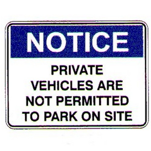 Notice Private Vehicles Sign