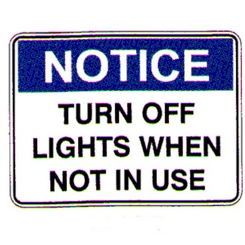 Notice Turn Off Light When Not Sign
