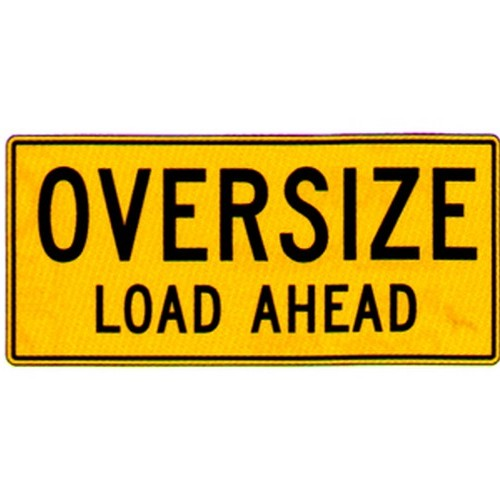 Oversize Load Ahead Sign